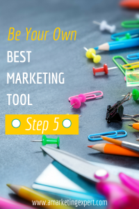 Your Own Best Marketing Tool 5