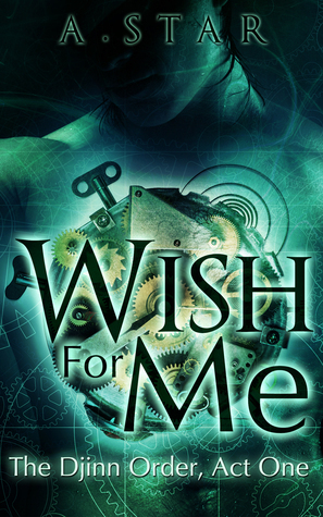 Review + #Giveaway: Wish For Me by A. Star