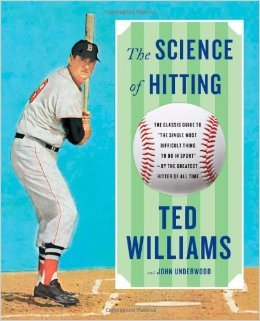 The Science of Hitting by Ted Williams and John Underwood