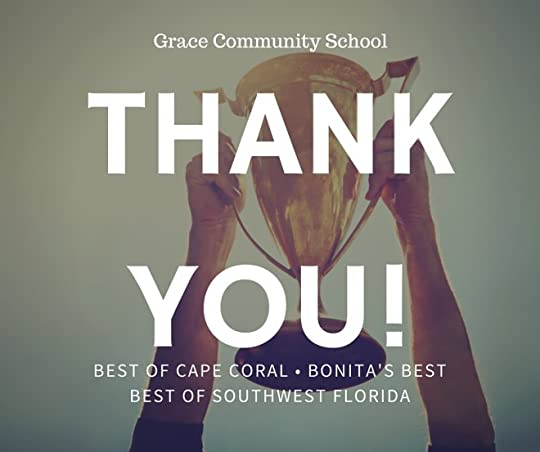 Thank you for voting Grace Community School Best of Cape Coral, Bonita's Best and Best of Southwest Florida for 2016!