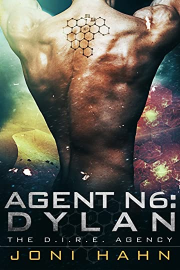 Agent N6: Dylan (D.I.R.E. Agency Series – Book 6), Dire agency, D.I.R.E. Agency, Joni Hahn, Agent N6