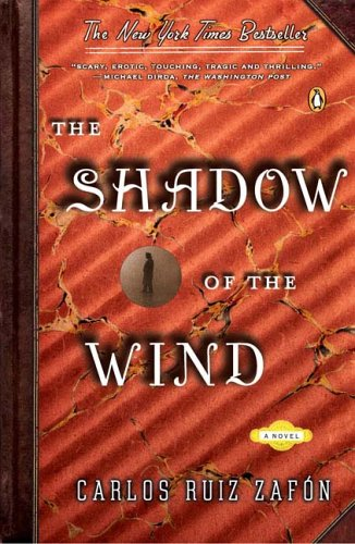The Shadow of the Wind (The Cemetery of Forgotten Books, #1) March TBR