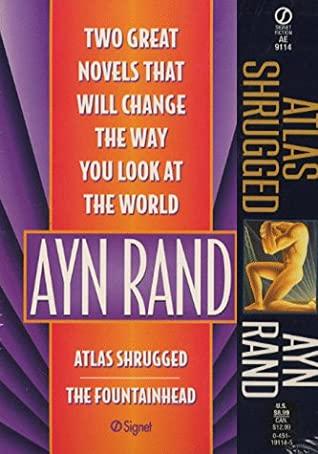 Atlas Shrugged The Fountainhead By Ayn Rand