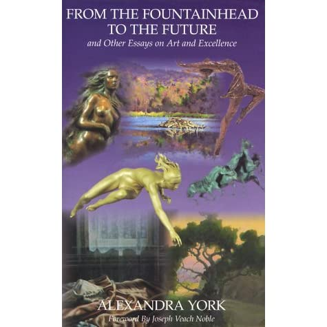 art essay excellence fountainhead from future other