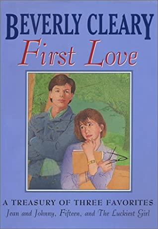 First Love: Jean and Johnny / Fifteen / The Luckiest Girl