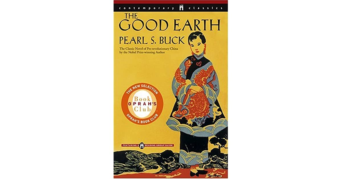 the good earth wang lung and What kind of relationship to the earth does wang lung have as the story opens 2  chapter 33 62 how important is the land to wang the good earth study guide.