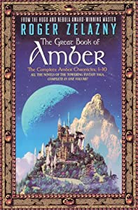The Great Book of Amber (The Chronicles of Amber, #1-10)