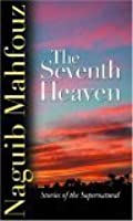 The Seventh Heaven: Stories of the Supernatural