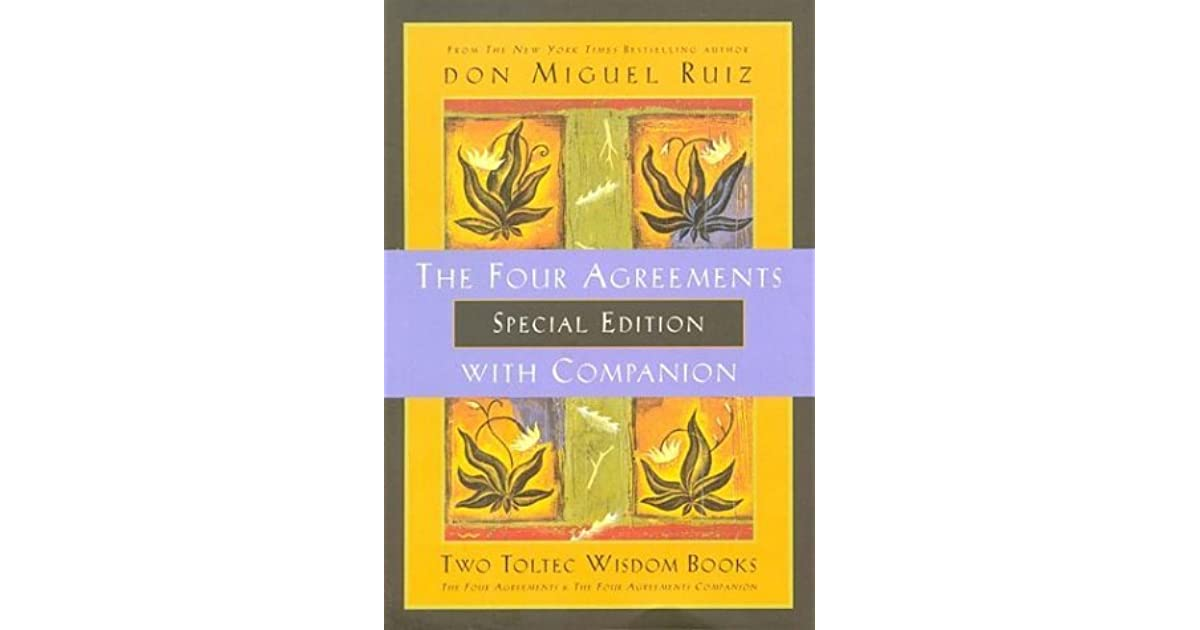 The Four Agreements With Companion Special Edition By Miguel Ruiz