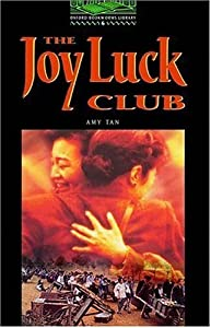 The Joy Luck Club (Oxford Bookworms Library: Stage 6 Reader)