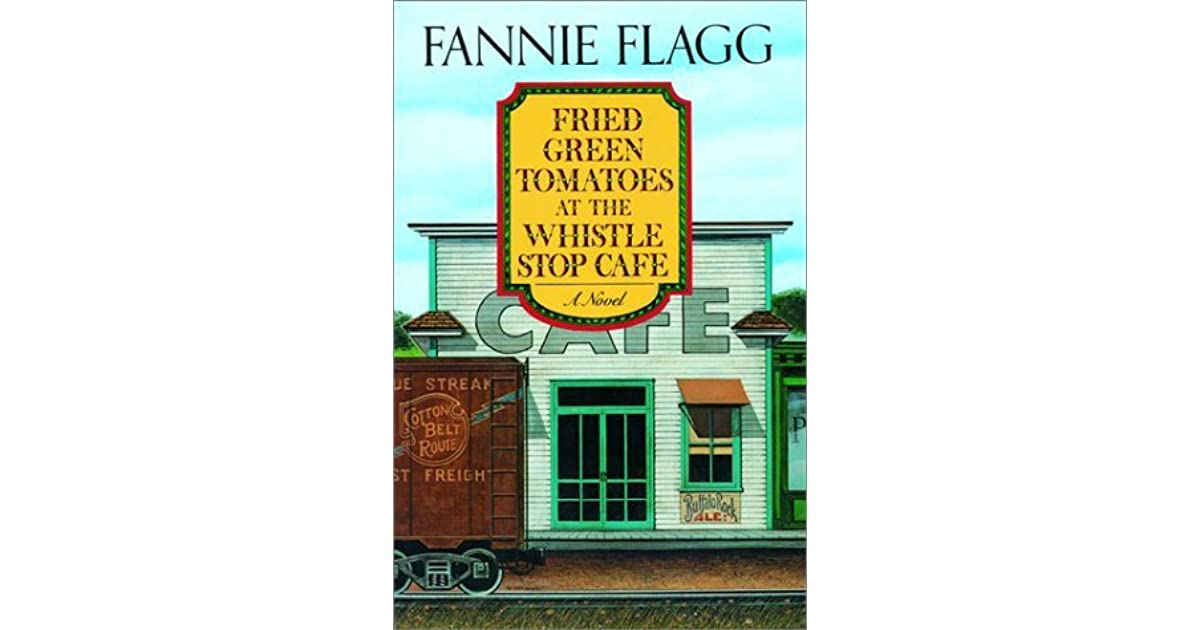 download fried green tomatoes at the whistle stop cafe