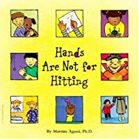 Hands Are Not for Hitting (Ages 4-7)