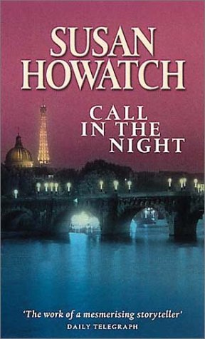 Call in the Night by Susan Howatch