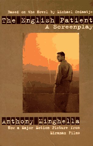 The English Patient A Screenplay By Anthony Minghella