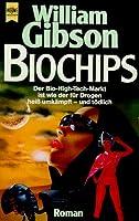 Biochips (Neuromancer #2)