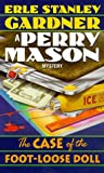 The Case of the Foot-Loose Doll  (Perry Mason, #55)
