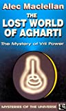 Lost World of Agharti by Alec MacLellan