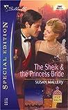 The Sheik & the Princess Bride (Desert Rogues, #8)