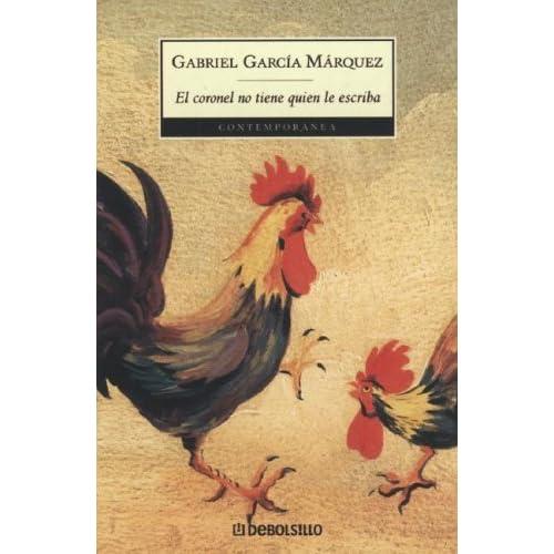 El Coronel No Tiene Quien Le Escriba By Gabriel García
