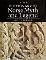 Cassell Dictionary of Norse Myth and Legend