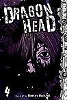 Dragon Head, Volume 4 (Dragon Head, #4)
