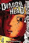 Dragon Head, Volume 1 (Dragon Head, #1)