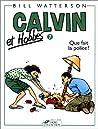 Calvin et Hobbes 7: Que fait la police ?