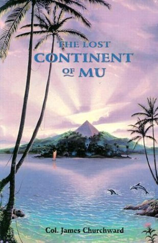 James Churchward THE LOST CONTINENT OF MU