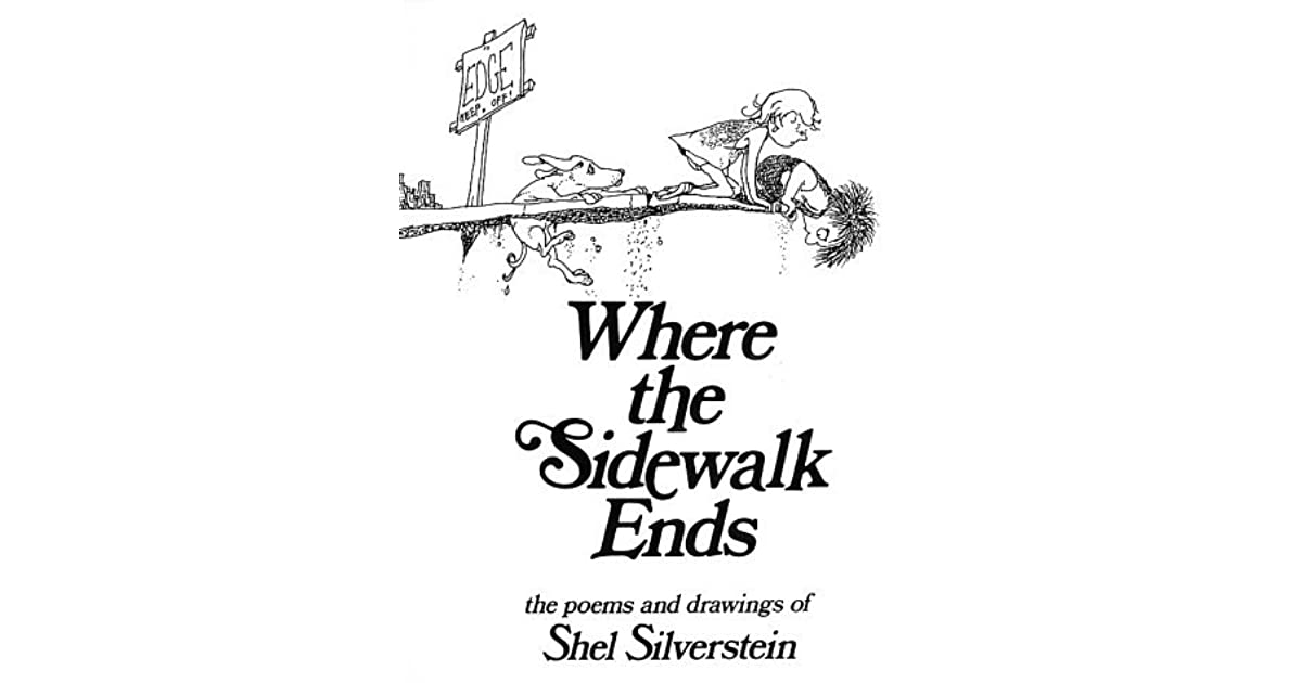 Poems and Drawings Where the Sidewalk Ends