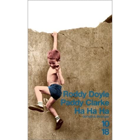 a look at the literally techniques used in paddy clarke ha ha ha by roddy doyle