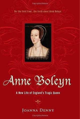 Anne Boleyn by Joanna Denny