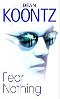 Fear Nothing (Moonlight Bay, #1)