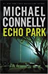 Echo Park (Harry Bosch, #12; Harry Bosch Universe, #16)
