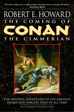 The Coming of Conan the Cimmerian (Conan the Cimmerian, #1)