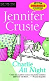 Charlie All Night by Jennifer Crusie