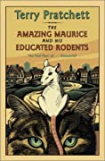 The Amazing Maurice and His Educated Rodents (Discworld, #28)
