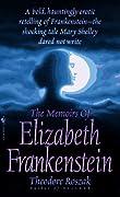 The Memoirs of Elizabeth Frankenstein