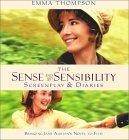 The Sense and Sensibility Screenplay and Diaries: Bringing Jane Austen's Novel to Film