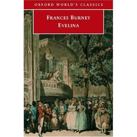 the role of class in evelina by fanny burney Home » frances burney as examines the novel evelina, by fanny burney world in harmony with the aspirations of a new class where the.