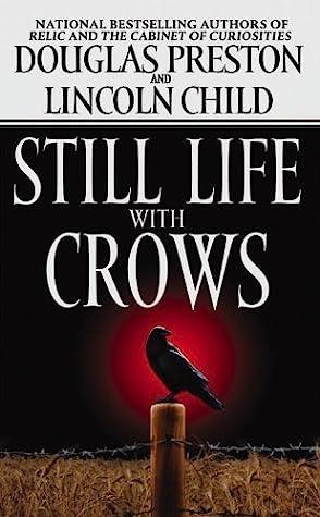 Still Life With Crows by Douglas Preston