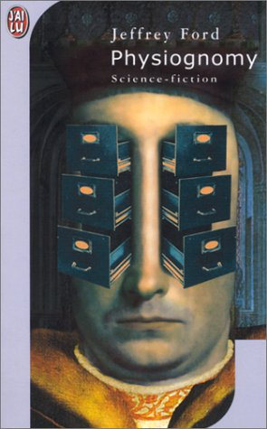 Physiognomy by Jeffrey Ford