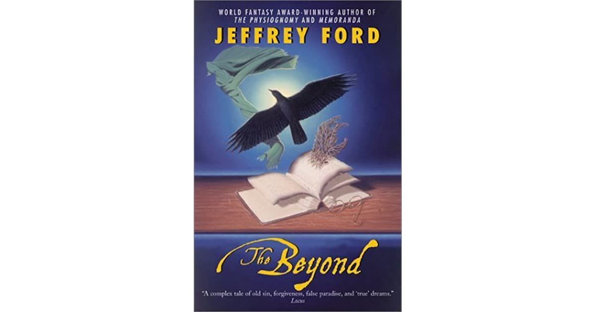 The Beyond By Jeffrey Ford