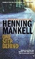 One Step Behind  (Kurt Wallander, #7)