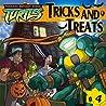 Tricks and Treats (Teenage Mutant Ninja Turtles, #4)