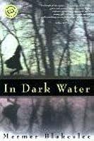 In Dark Water (Ballantine Reader's Circle)