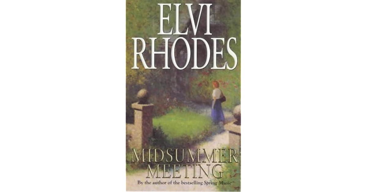 Midsummer Meeting By Elvi Rhodes