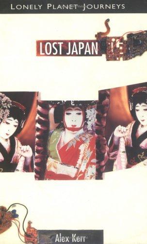 Lost Japan - Alex Kerr