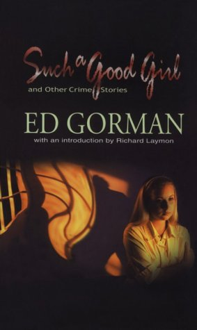 Such a Good Girl and Other Crime Stories