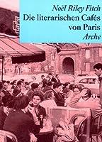 Die literarischen Cafes von Paris