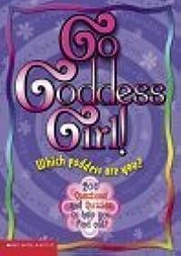 Go Goddess Girl!